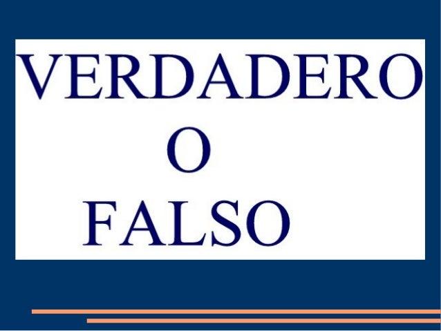 TEST DE VERDADERO O FALSO