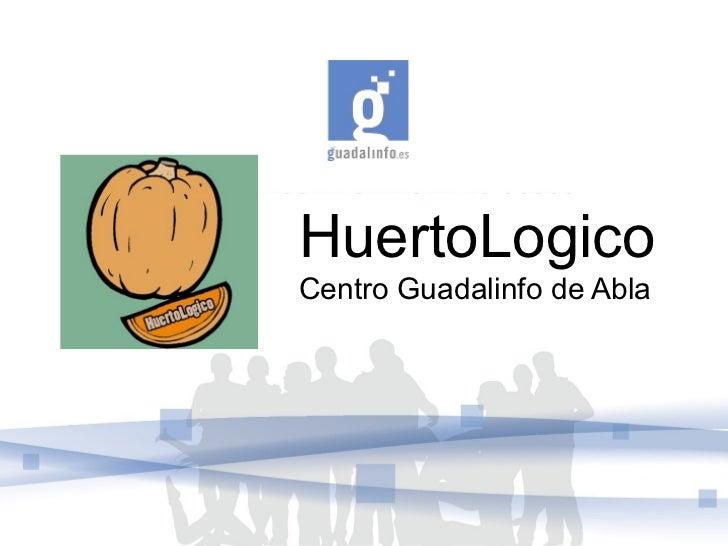 HuertoLogicoCentro Guadalinfo de Abla
