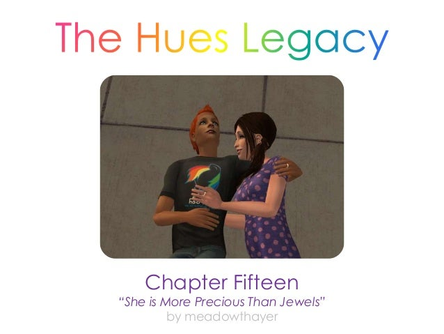 """Chapter Fifteen """"She is More Precious Than Jewels"""" by meadowthayer"""