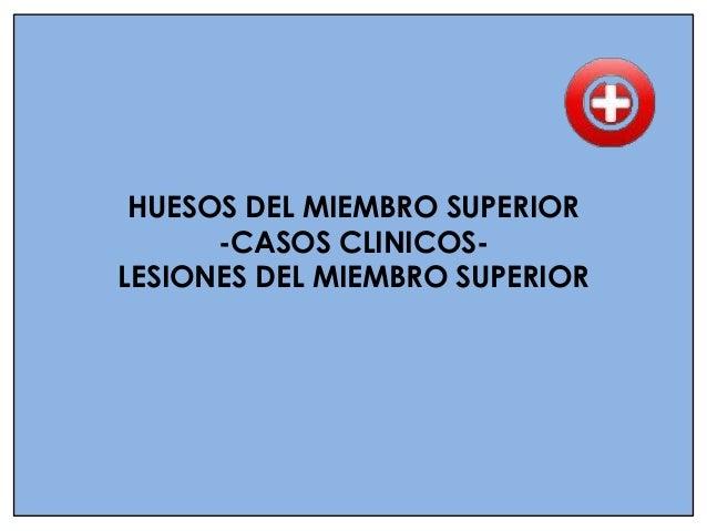 FRACTURAS DEL HUMERO   LA MAYORIA de las lesiones del EXTREMO PROXIMAL                  Fracturas de cuello quirúrgico. ...