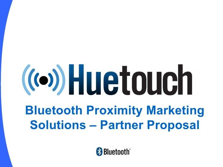 Bluetooth Proximity Marketing Solutions – Partner Proposal