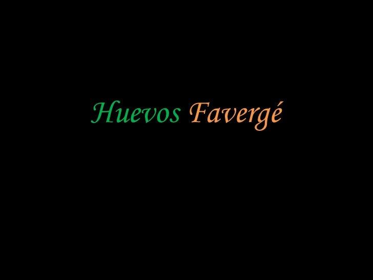 Huevos   Favergé