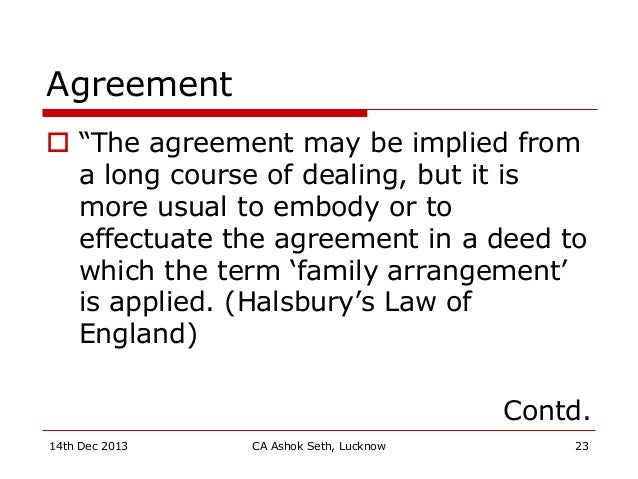 """Agreement  """"The agreement may be implied from a long course of dealing, but it is more usual to embody or to effectuate t..."""