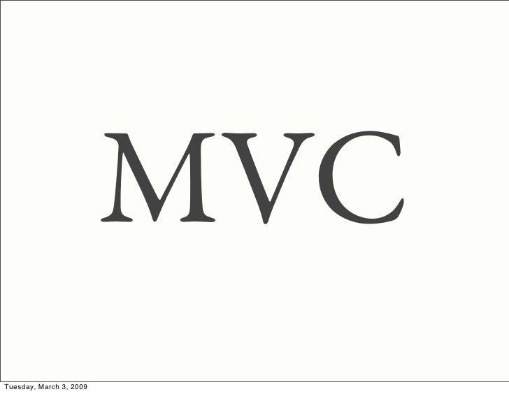 MVC Tuesday, March 3, 2009