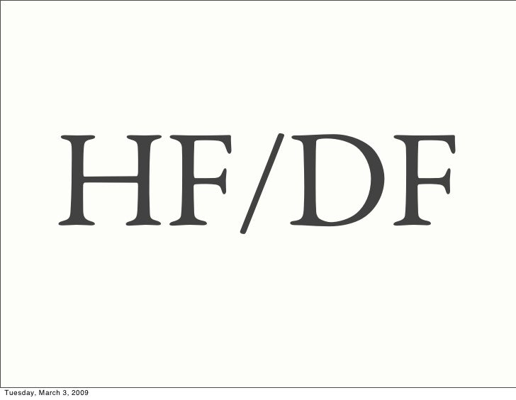 HF/DF Tuesday, March 3, 2009