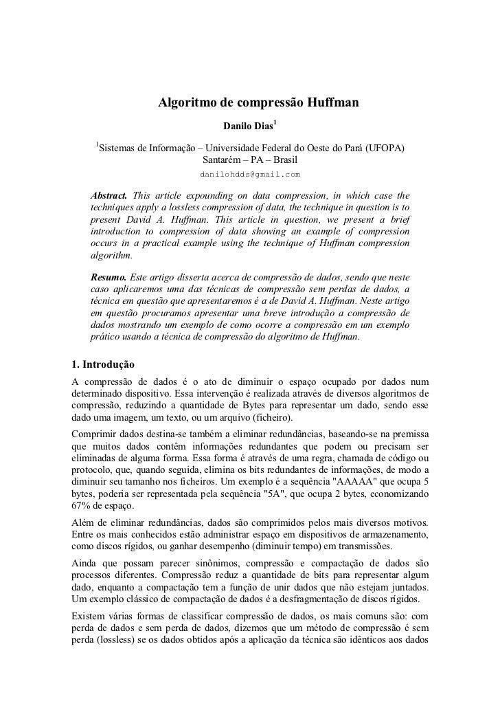 Algoritmo de compressão Huffman                                     Danilo Dias1     1         Sistemas de Informação – Un...