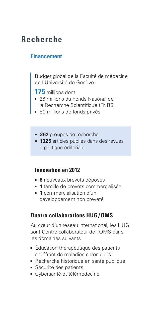 Recherche Financement  262 groupes de recherche  1325 articles publiés dans des revues  à politique éditoriale Quatre c...