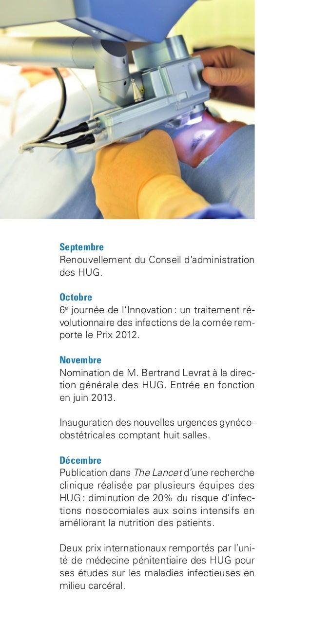 Septembre Renouvellement du Conseil d'administration des HUG. Octobre 6e journée de l'Innovation: un traitement ré- volut...