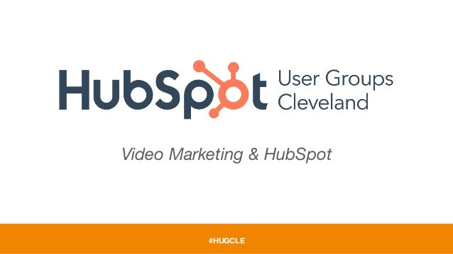 #HUGCLE Video Marketing & HubSpot
