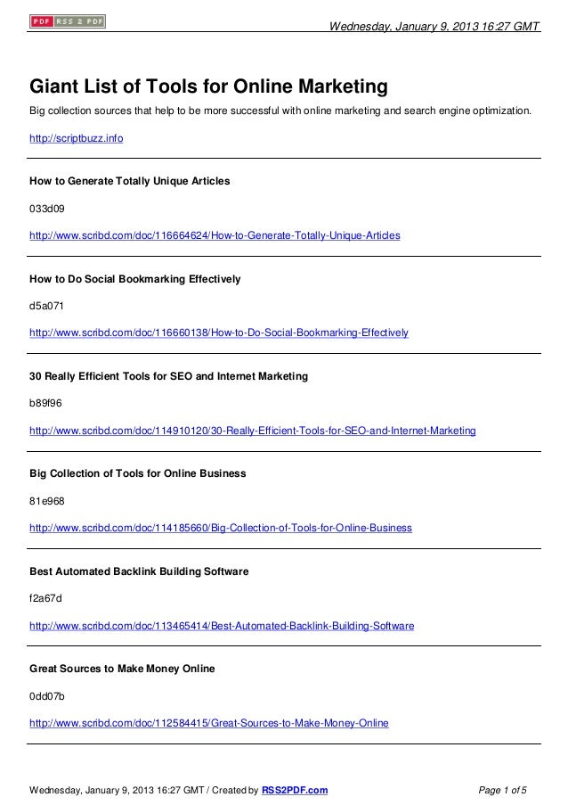 Wednesday, January 9, 2013 16:27 GMTGiant List of Tools for Online MarketingBig collection sources that help to be more su...