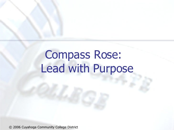 Compass Rose:  Lead with Purpose