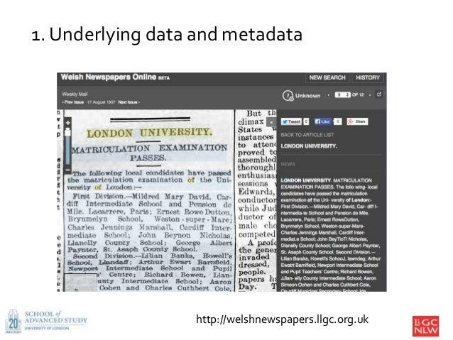 1. Underlying data and metadata http://welshnewspapers.llgc.org.uk
