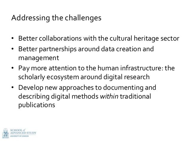 Addressing the challenges • Better collaborations with the cultural heritage sector • Better partnerships around data crea...