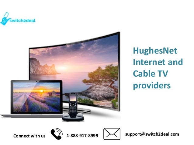 Internet And Cable Providers >> Hughesnet Internet Cable Tv Providers Usa