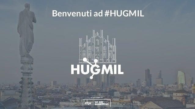 #hugmil organizzato da Benvenuti ad #HUGMIL
