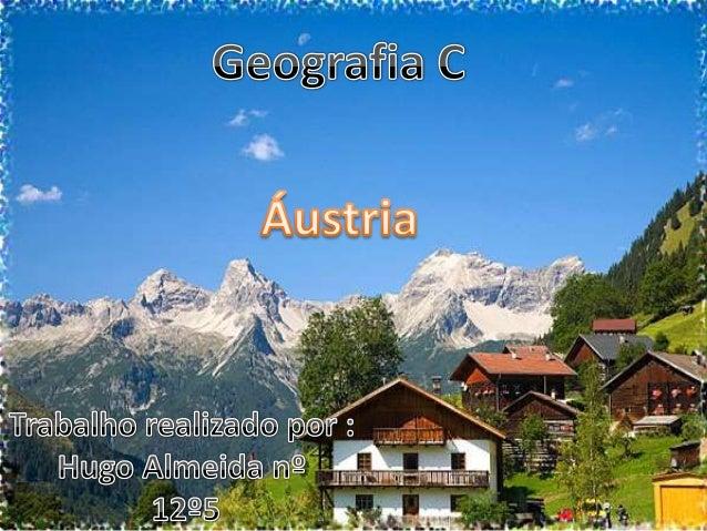 Áustria localiza-se na Europa Central , a norte da Itália e da Eslovénia e tem como coordenadas geográficas -47º 20 N, 13º...