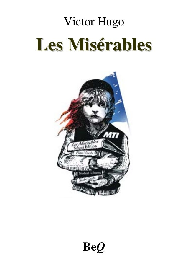 Victor HugoLes Misérables      BeQ