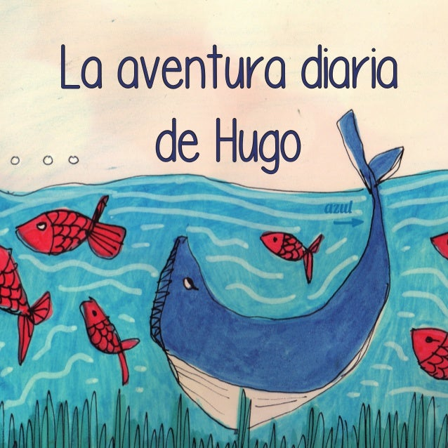 La aventura diaria de Hugo