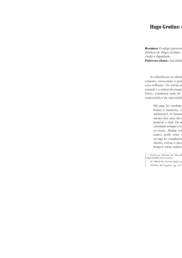 Hugo Grotius: direito natural e dignidade                                    Luiz Felipe Netto de Andrade e Silva Sahd1Res...