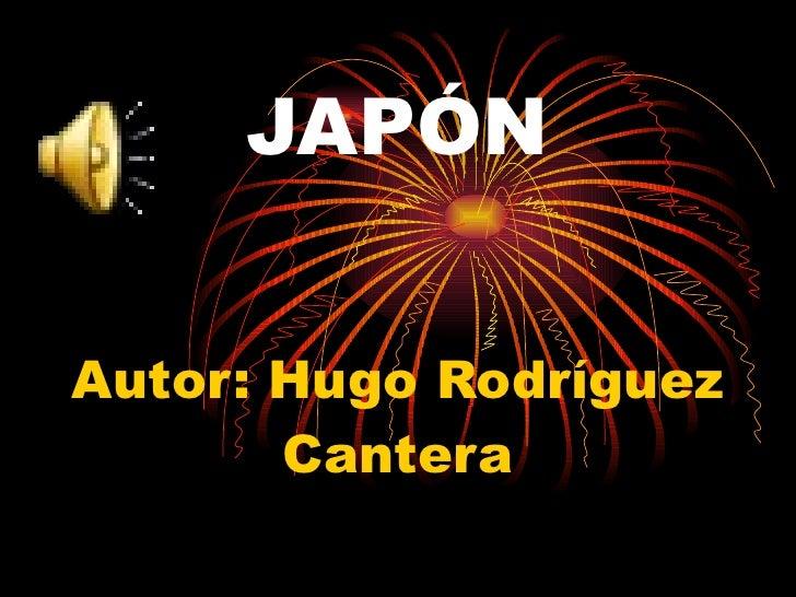 JAPÓN Autor: Hugo Rodríguez Cantera
