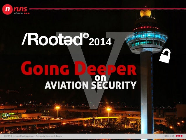 Going Deeper AVIATION SECURITY on 2014