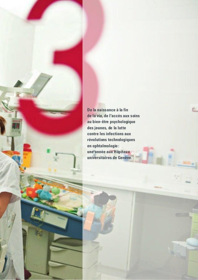 En 2012, le service d'obstétrique des HUG a connu des avancées importantes dans la qualité des soins: • inauguration des...