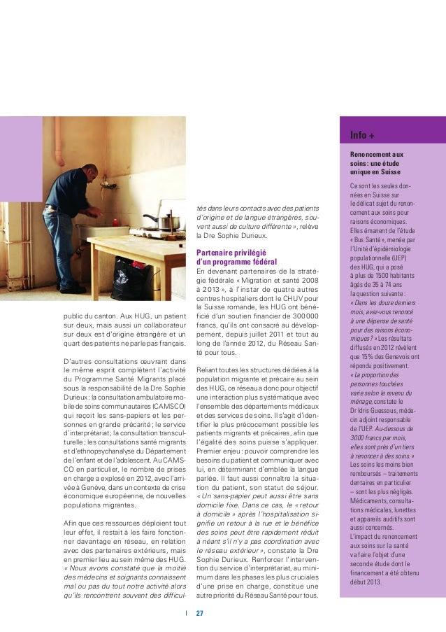 Soins palliatifs à domicile: respecter la volonté du patient Déjà bien établis en milieu hospitalier, les soins palliatif...