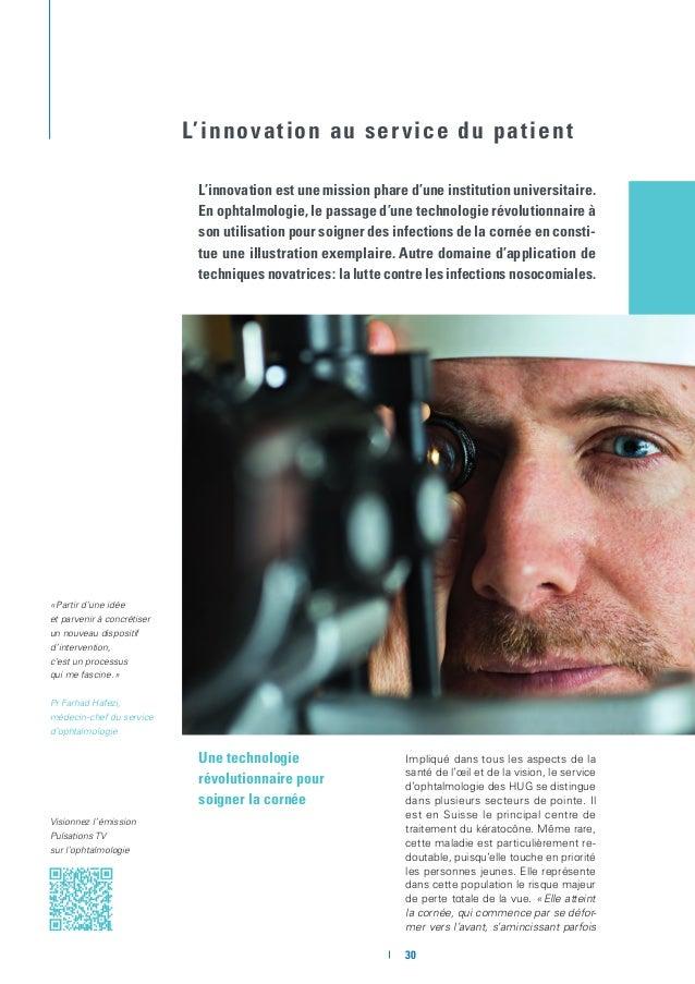 C-Eye-Tip© développé par le Pr Hafezi et le Dr Olivier Richoz, qui a remporté le Prix de l'Innovation 2012 des HUG, doté d...