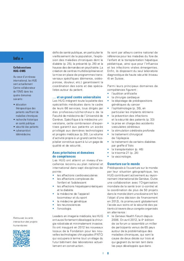 9 Info + Chiffres 2012 •1804 lits •4019 naissances •25 258 interventions chirurgicales •85 328 urgences •80 organes t...