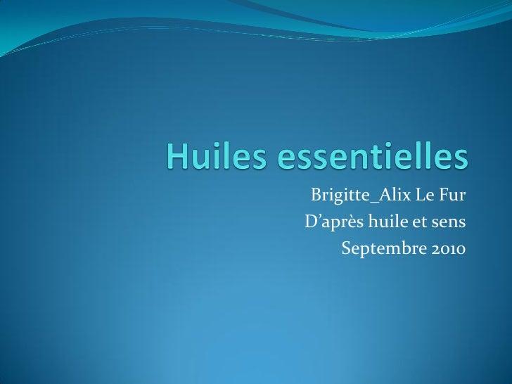 Brigitte_Alix Le Fur D'après huile et sens     Septembre 2010