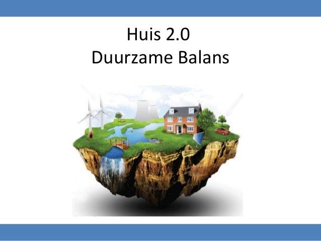 Huis 2.0Duurzame Balans