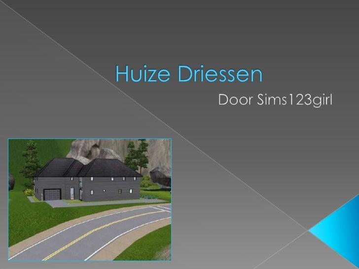 Huize Driessen<br />Door Sims123girl<br />