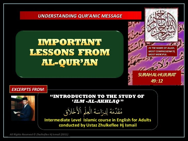 """"""" INTRODUCTION TO THE STUDY OF  ' ILM -AL-AKHLAQ  """" Intermediate Level  Islamic course in English for Adults conducted by ..."""