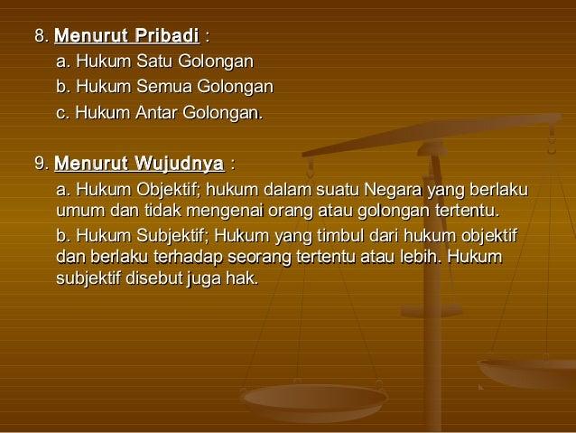 Tata hukum Indonesia ditetapkan oleh mmaassyyaarraakkaatt hhuukkuumm  IInnddoonneessiiaa,, yyaaiittuu NNeeggaarraa IInnddo...