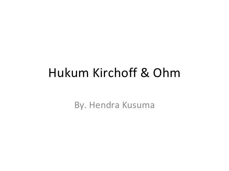 Hukum kirchoff & ohm