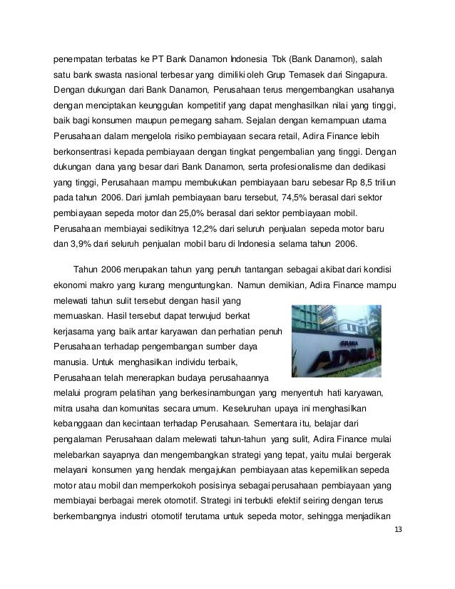 13 penempatan terbatas ke PT Bank Danamon Indonesia Tbk (Bank Danamon), salah satu bank swasta nasional terbesar yang dimi...