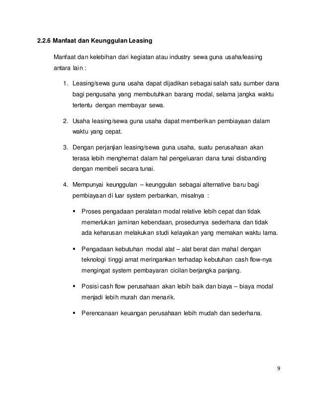 9 2.2.6 Manfaat dan Keunggulan Leasing Manfaat dan kelebihan dari kegiatan atau industry sewa guna usaha/leasing antara la...