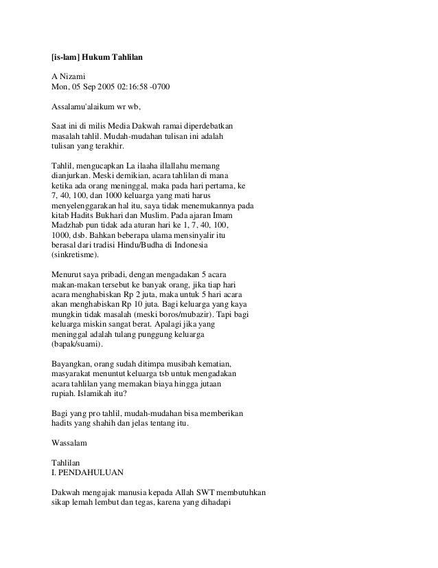 [is-lam] Hukum Tahlilan A Nizami Mon, 05 Sep 2005 02:16:58 -0700 Assalamu'alaikum wr wb, Saat ini di milis Media Dakwah ra...