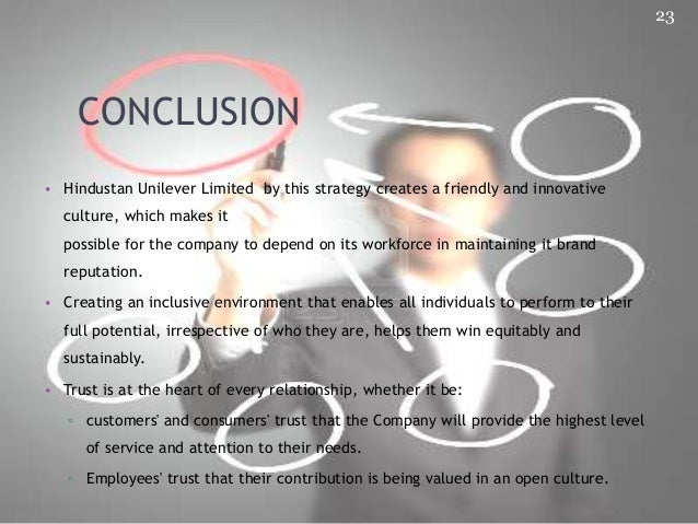 conclusion of unilever This is a pdf version of the unilever annual report and accounts 2017  in  conclusion, let me thank all of the wonderful people of unilever .