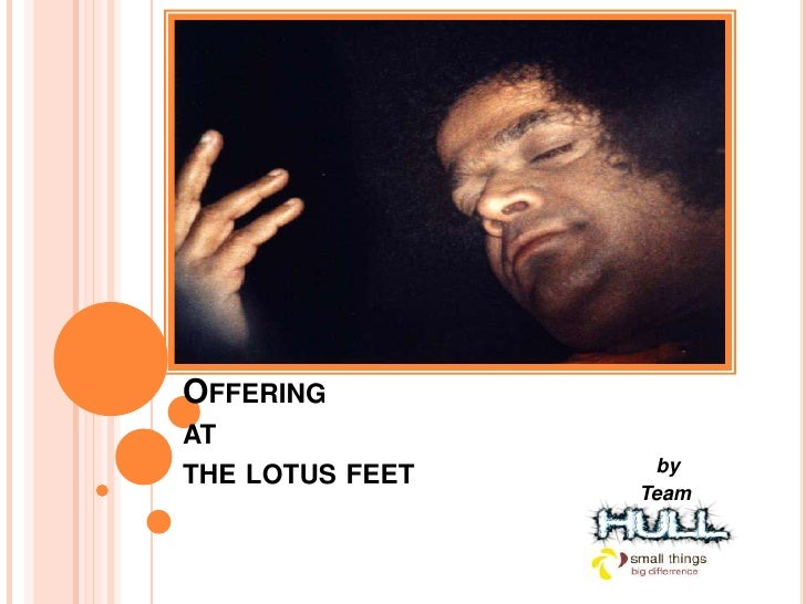 Offering at the lotus feet feet <br />                                                                           by<br /> ...