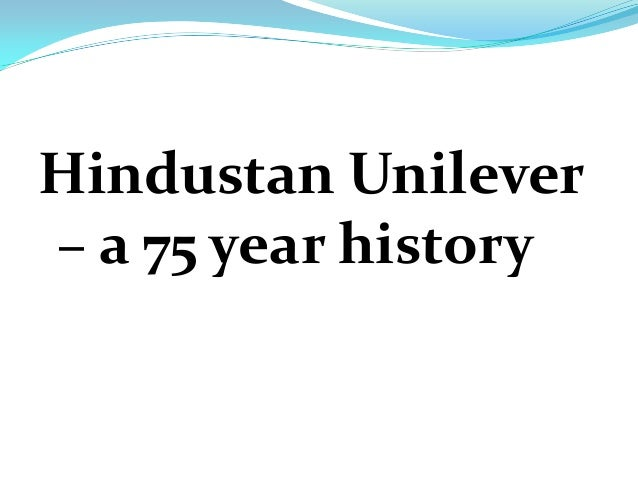 history and background of the unilever company Read about unilever's history and achievements since 1885  unilever is a  business founded on a sense of purpose, and our unique heritage still shapes  the.