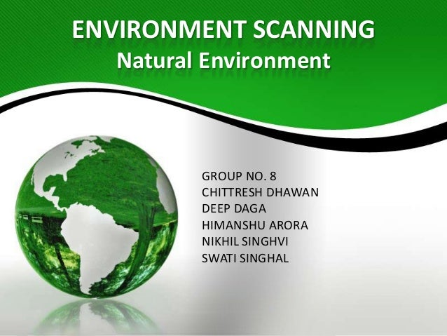environment scanning Environmental scanning environmental scanning is the process of gathering information about events and their relationships within an organization's internal and.