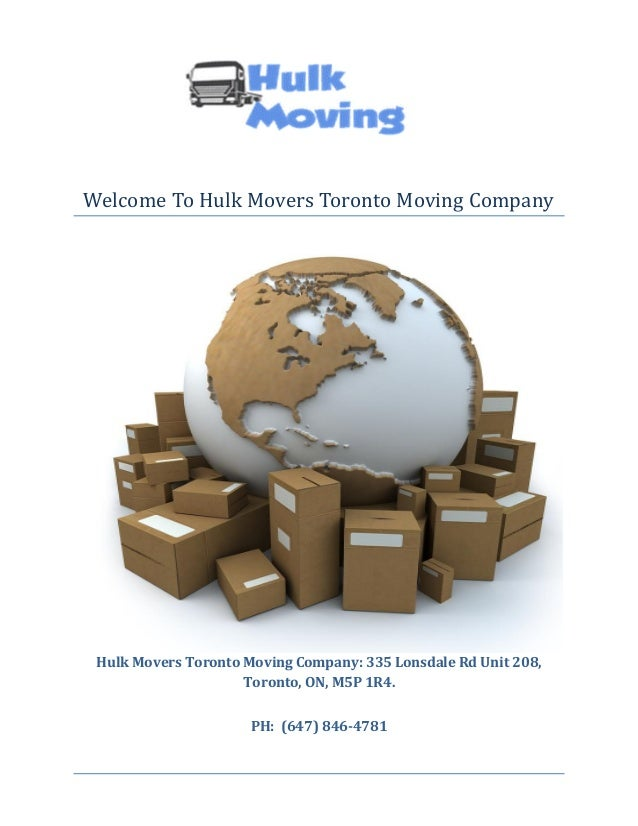 Welcome To Hulk Movers Toronto Moving Company  Hulk Movers Toronto Moving Company: 335 Lonsdale Rd Unit 208, Toronto, ON, ...