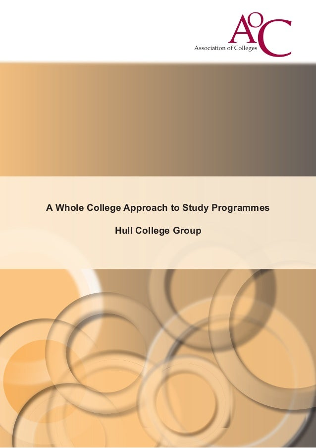 A Whole College Approach to Study Programmes Hull College Group