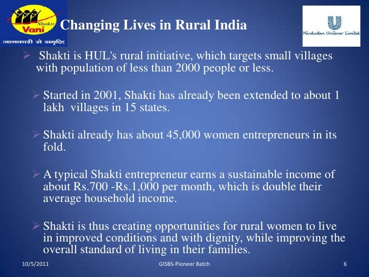 project shakthi hul rural initiative  rural markets: a case study of project shakti by hul  project  shakti is often described as a win-win initiative with multiple.