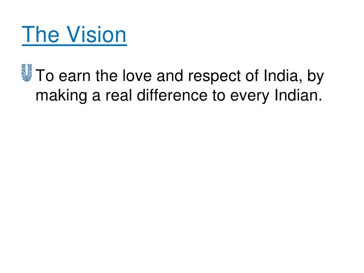 vission and mission of hul Hindustan unilever limited (hul) is india's largest consumer goods company   vision they work to create a better future every day they help people feel good,   the vitality mission of the company aims to improve quality of life through their .