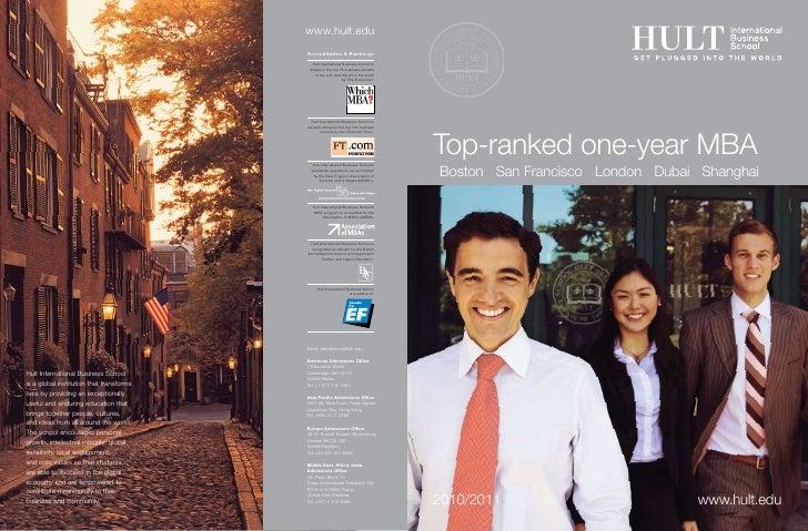 Top-ranked one-year MBA Boston San Francisco London Dubai Shanghai     2010/2011                        www.hult.edu