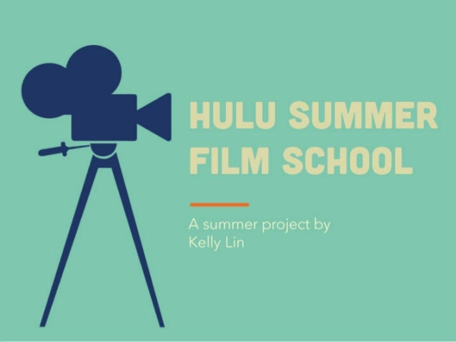 The Face Behind  Hulu Summer Film  School  -Film Studies graduate from UC  Berkeley with an interest in writing,  design, ...