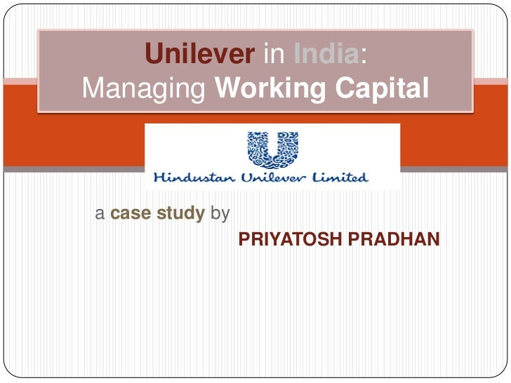 case study of hul managing hindustan unilever strategically Dhananjay parkhe™ #  intel and american express were adjudged as the 'best companies to work' in india this year in a study  hindustan unilever (hul.