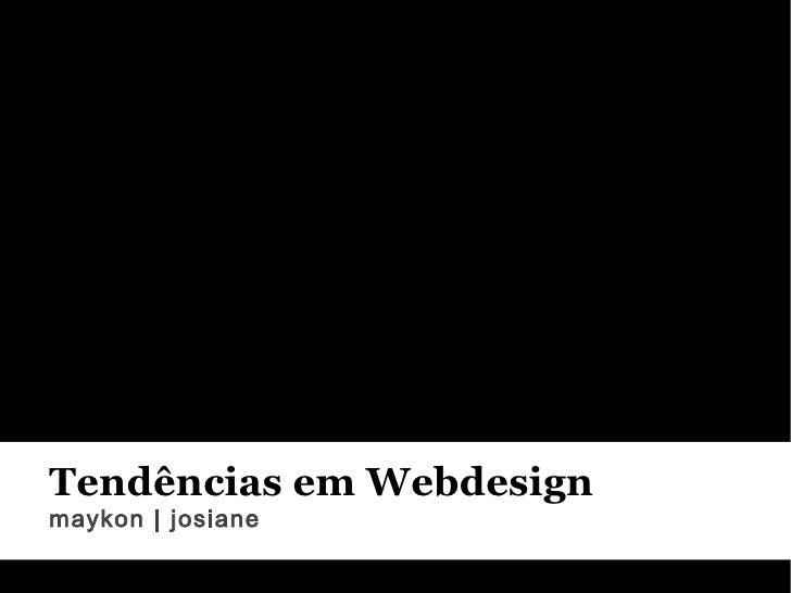 Tendências em Webdesign maykon | josiane